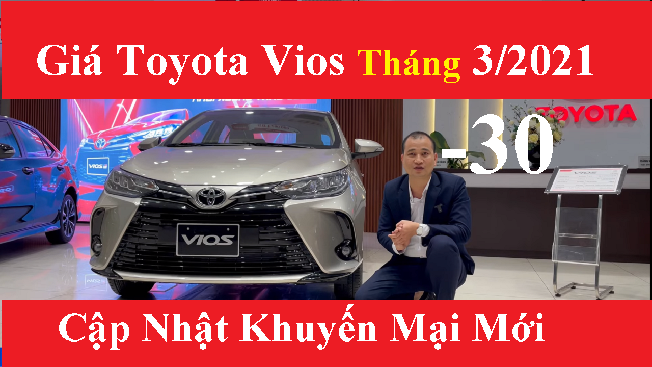 Bảng Giá Xe Toyota Vios Tháng 3/2021 Cập Nhật Mới Nhất Khuyến Mại Chi Phí Lăn Bánh 150 Triệu