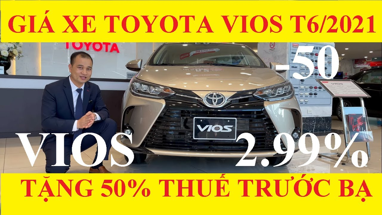 Bảng Giá Xe Toyota Vios Tháng 6 Năm 2021 Cập Nhật Khuyến Mại Mới Nhất Hôm Nay